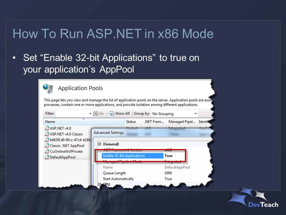 How To Run ASP.NET in x86 Mode Set Enable 32-bit Applications to true on your application's AppPool