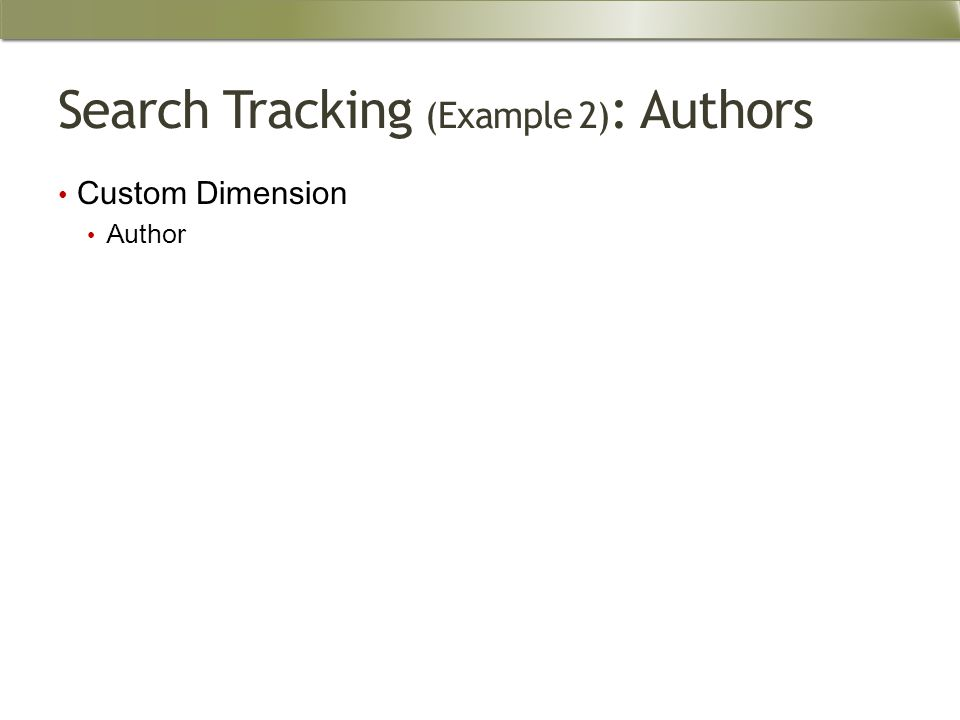 Search Tracking (Example 2) : Authors Custom Dimension Author