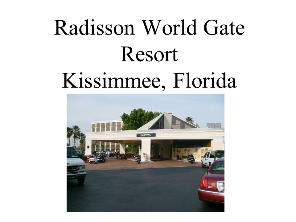 Radisson World Gate Resort Kissimmee, Florida