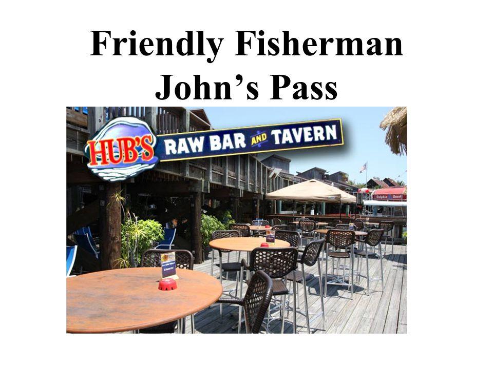 Friendly Fisherman John's Pass