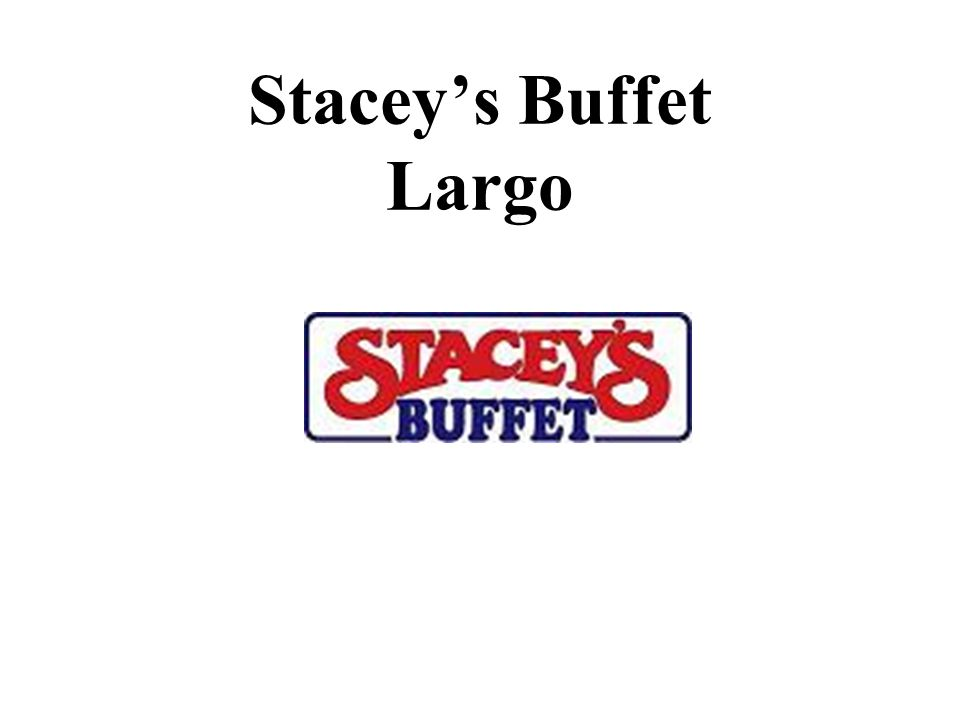 Stacey's Buffet Largo