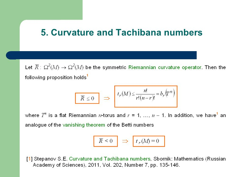 5. Curvature and Tachibana numbers