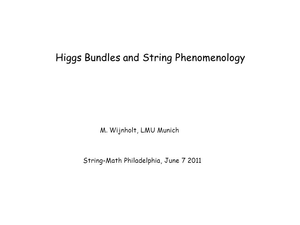 Higgs Bundles and String Phenomenology M.