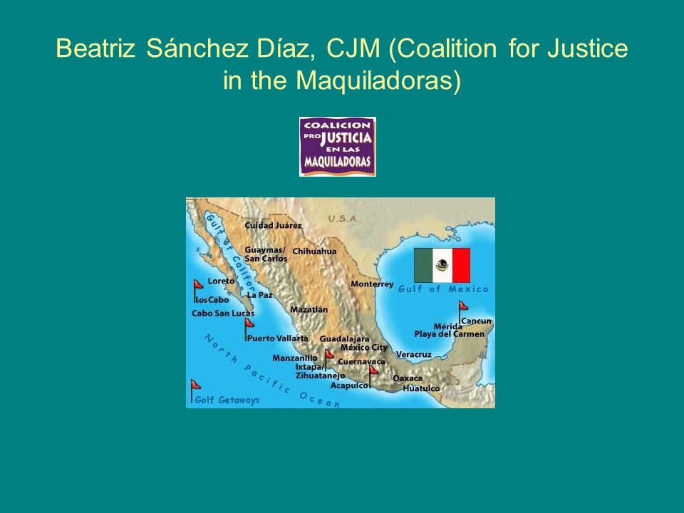 Beatriz Sánchez Díaz, CJM (Coalition for Justice in the Maquiladoras)