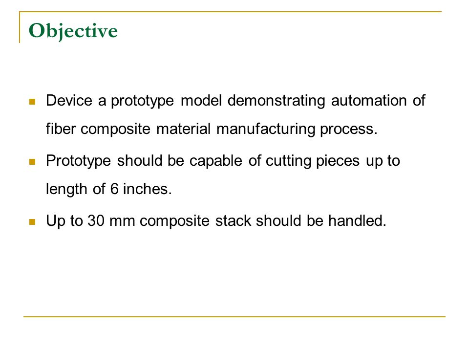 Objective Device a prototype model demonstrating automation of fiber composite material manufacturing process.