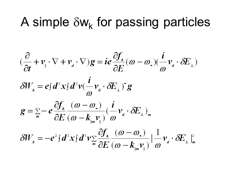 A simple  w k for passing particles