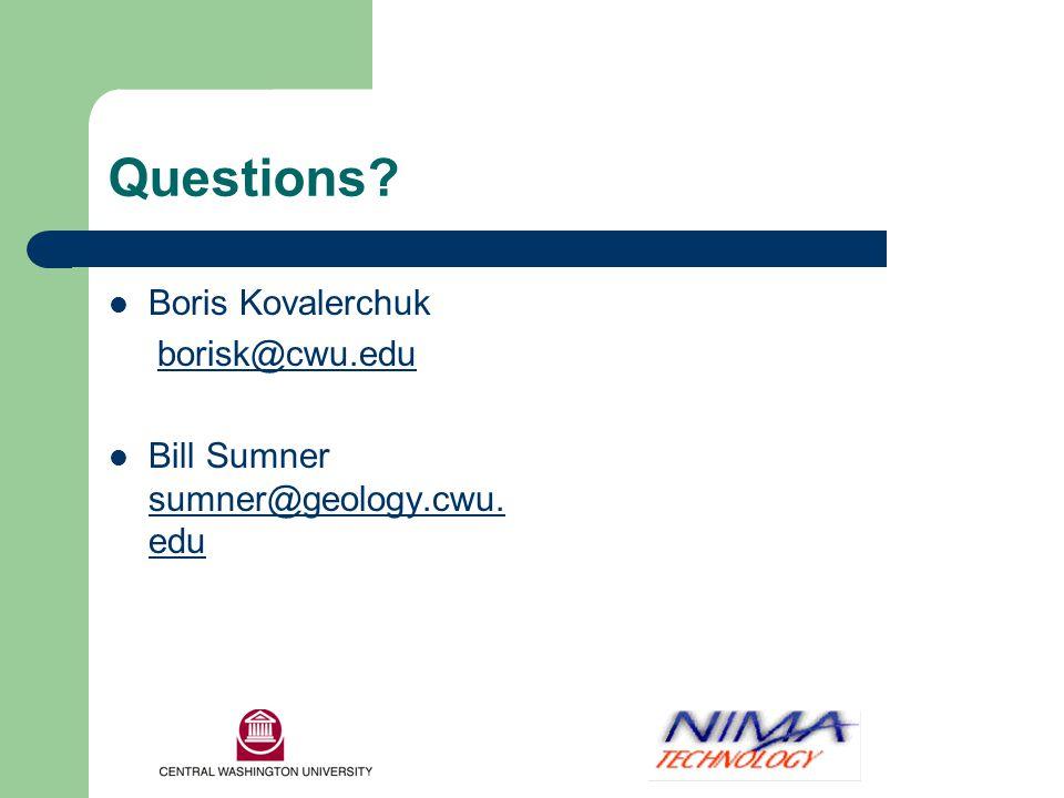 Questions. Boris Kovalerchuk borisk@cwu.edu Bill Sumner sumner@geology.cwu.