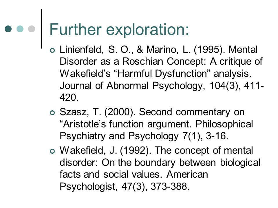 Further exploration: Linienfeld, S. O., & Marino, L.