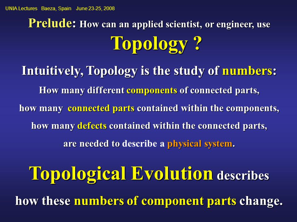 Prelude: How can an applied scientist, or engineer, use Topology .