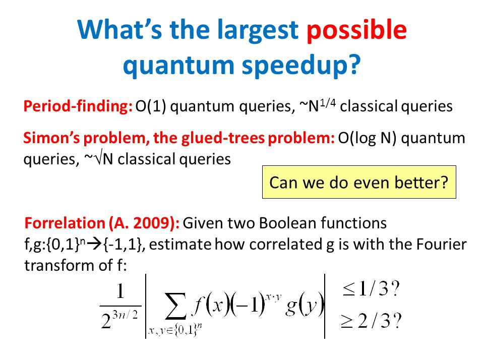 What's the largest possible quantum speedup.