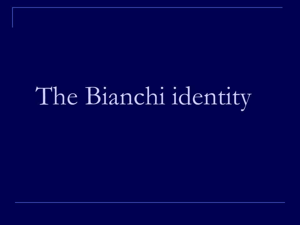 The Bianchi identity