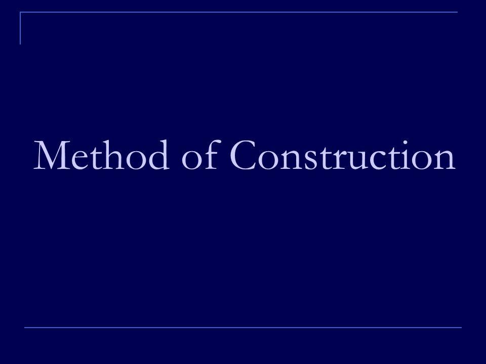 Method of Construction