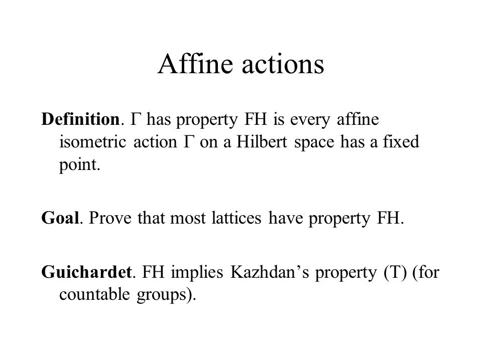 Affine actions Definition.