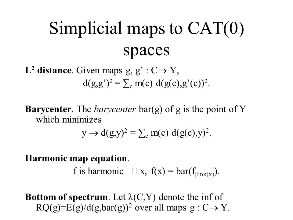 Simplicial maps to CAT(0) spaces L 2 distance.
