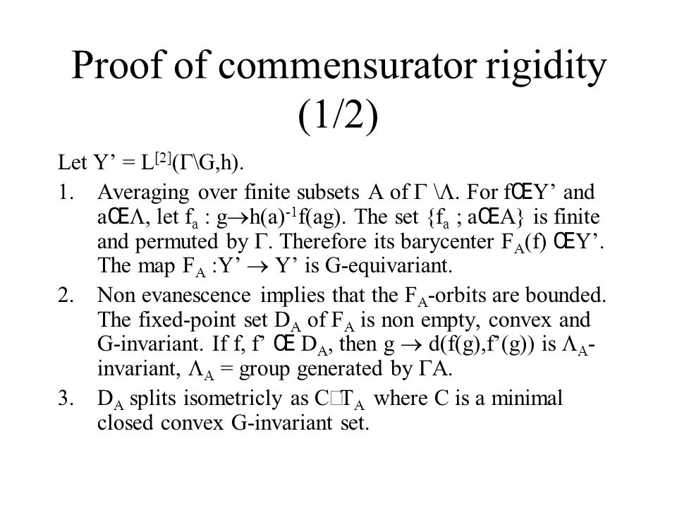 Proof of commensurator rigidity (1/2) Let Y' = L [2] (  \G,h).