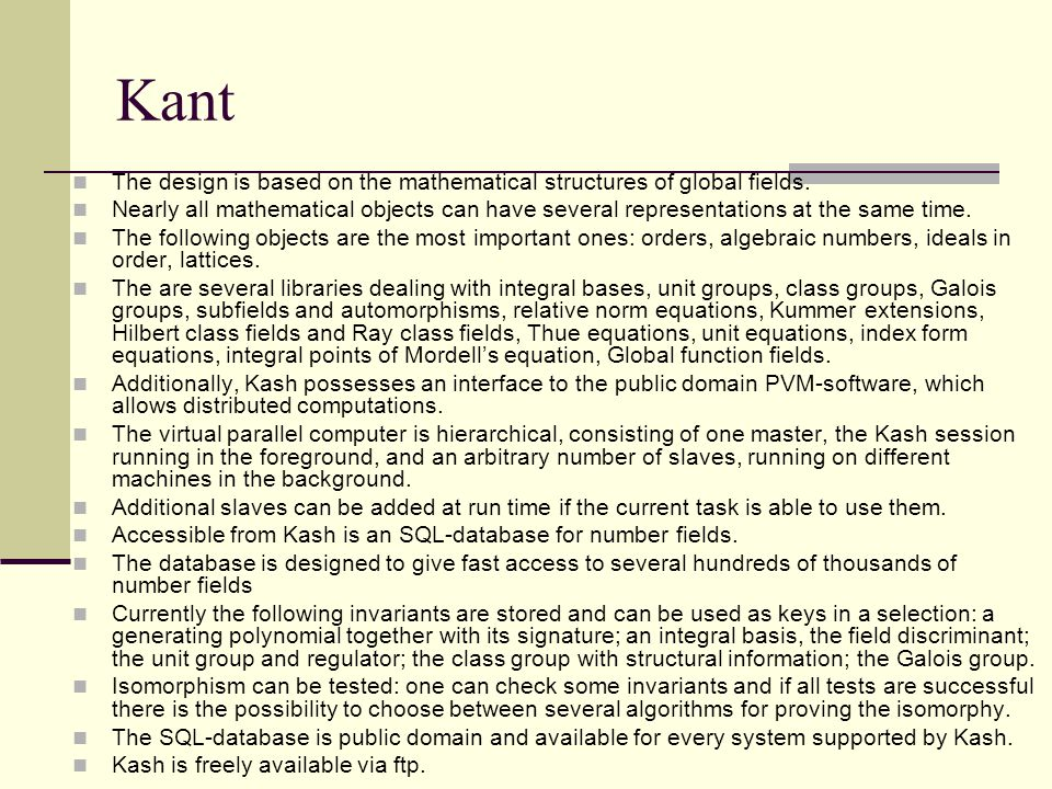 Kant The design is based on the mathematical structures of global fields.