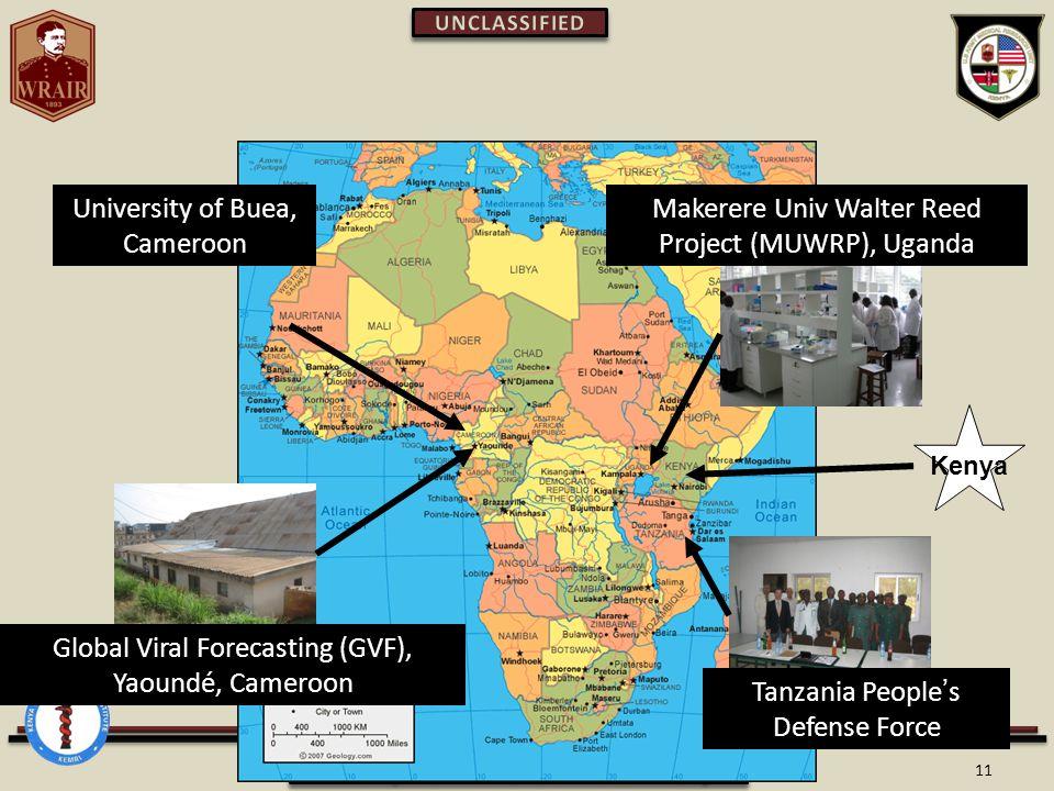 11 University of Buea, Cameroon Global Viral Forecasting (GVF), Yaoundé, Cameroon Makerere Univ Walter Reed Project (MUWRP), Uganda Tanzania People's Defense Force Kenya