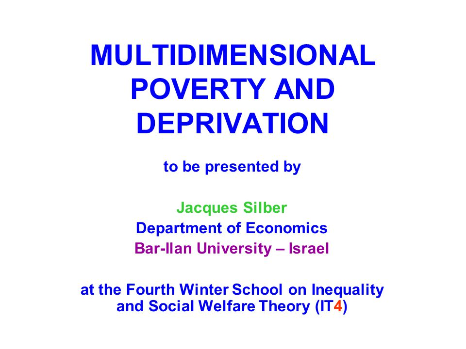 4) Information Theory: Maasoumi (1986) was the first to use concepts borrowed from information theory to derive measures of multidimensional well- being and of multidimensional inequality in well-being.