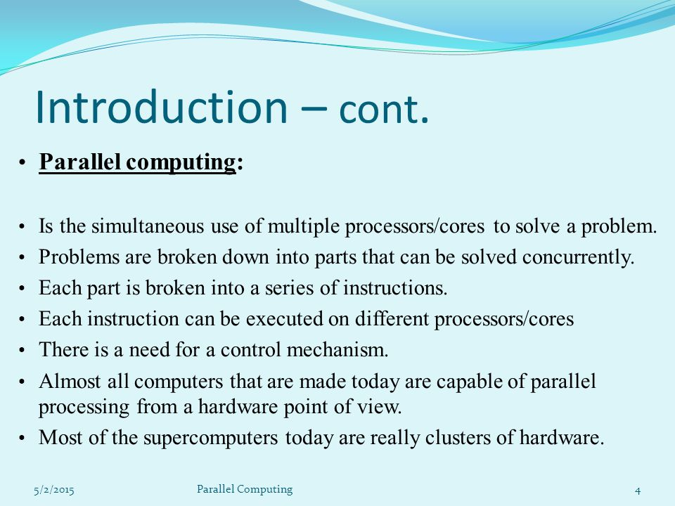 Massively Parallel Computation at NASA Goddard Massively Parallel refers to the use of a large number of processors (or separate computers) to perform a set of coordinated computations in parallel.