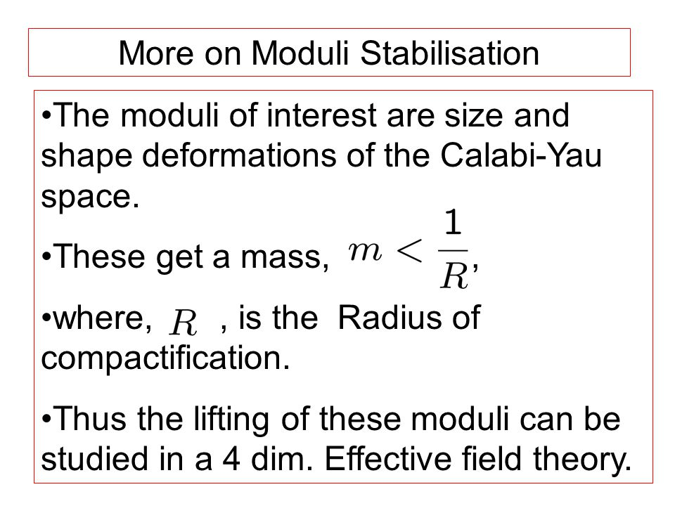 The moduli of interest are size and shape deformations of the Calabi-Yau space.