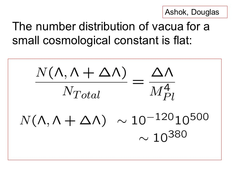 The number distribution of vacua for a small cosmological constant is flat: Ashok, Douglas