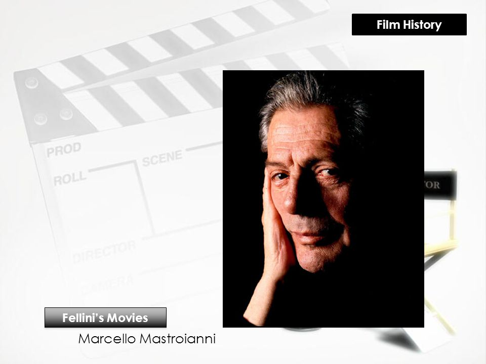 Marcello Mastroianni Fellini's Movies Film History
