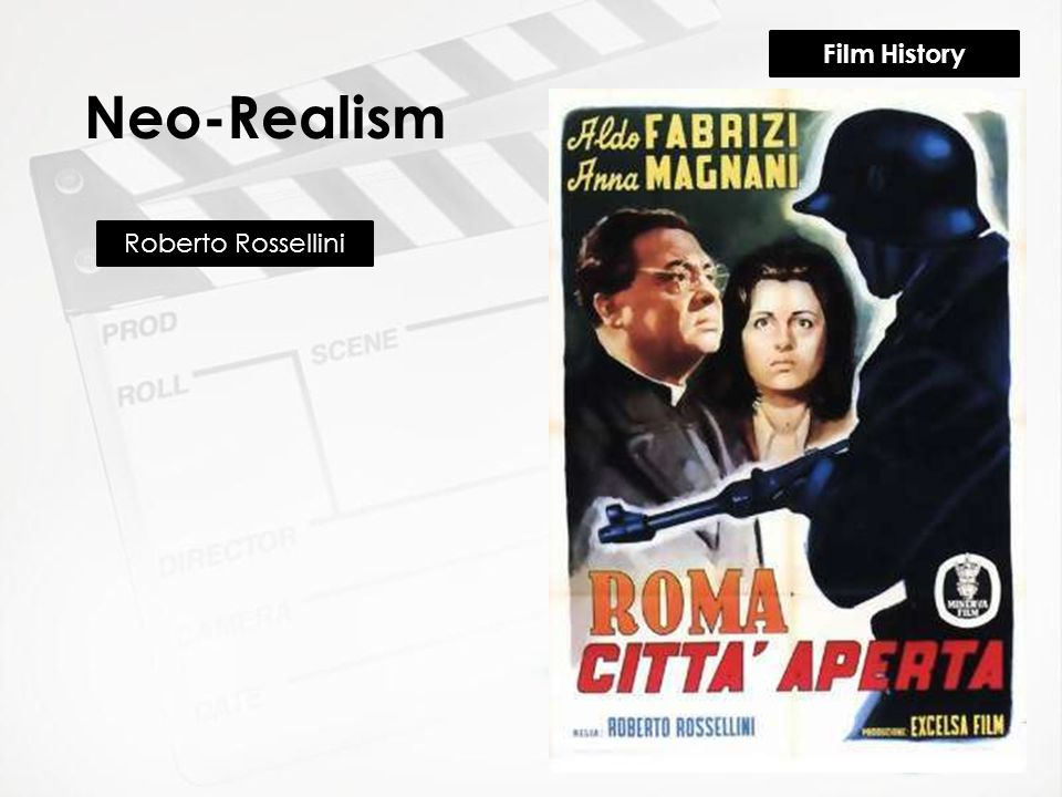 Film History Neo-Realism Roberto Rossellini