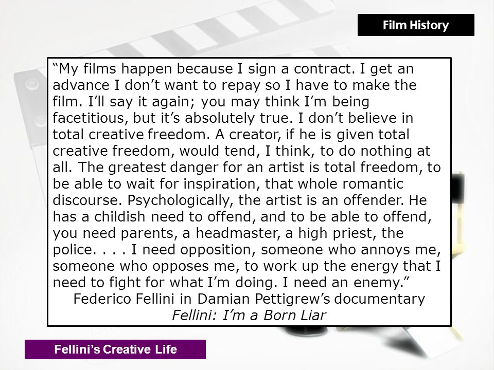 My films happen because I sign a contract.