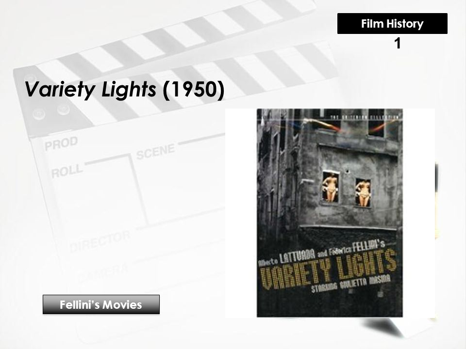 Variety Lights (1950) Fellini's Movies 1 Film History