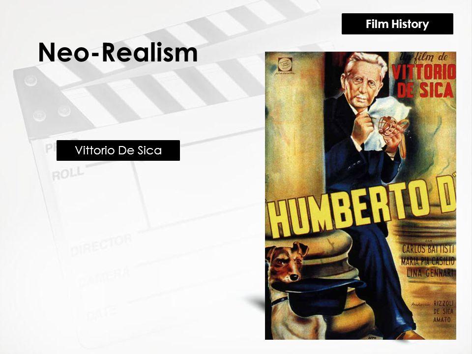 Film History Neo-Realism Vittorio De Sica