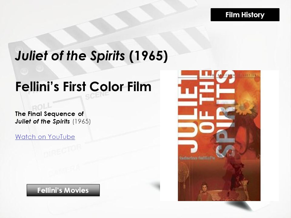 Juliet of the Spirits (1965) Fellini's First Color Film The Final Sequence of Juliet of the Spirits (1965) Watch on YouTube Fellini's Movies Film History