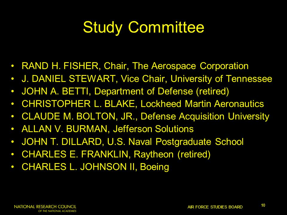 AIR FORCE STUDIES BOARD 10 Study Committee RAND H.