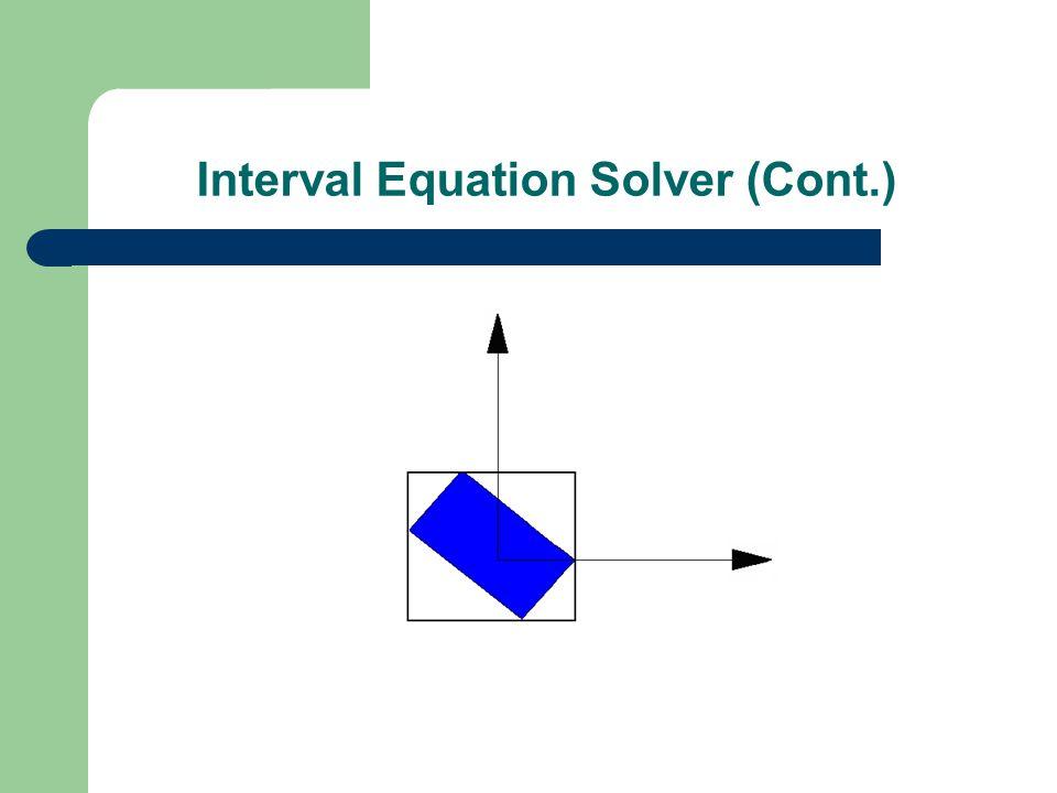 Interval Equation Solver (Cont.)