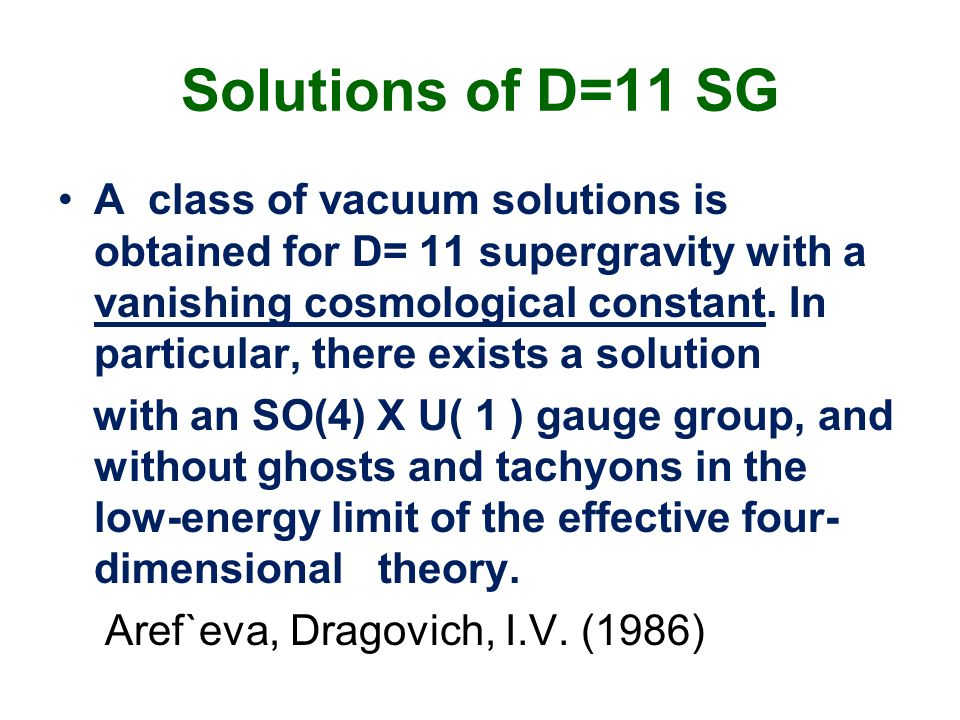 Solutions of D=11 SG A class of vacuum solutions is obtained for D= 11 supergravity with a vanishing cosmological constant.