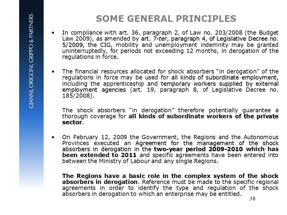 38 SOME GENERAL PRINCIPLES art. 7-ter, paragraph 4, of Legislative Decree no.