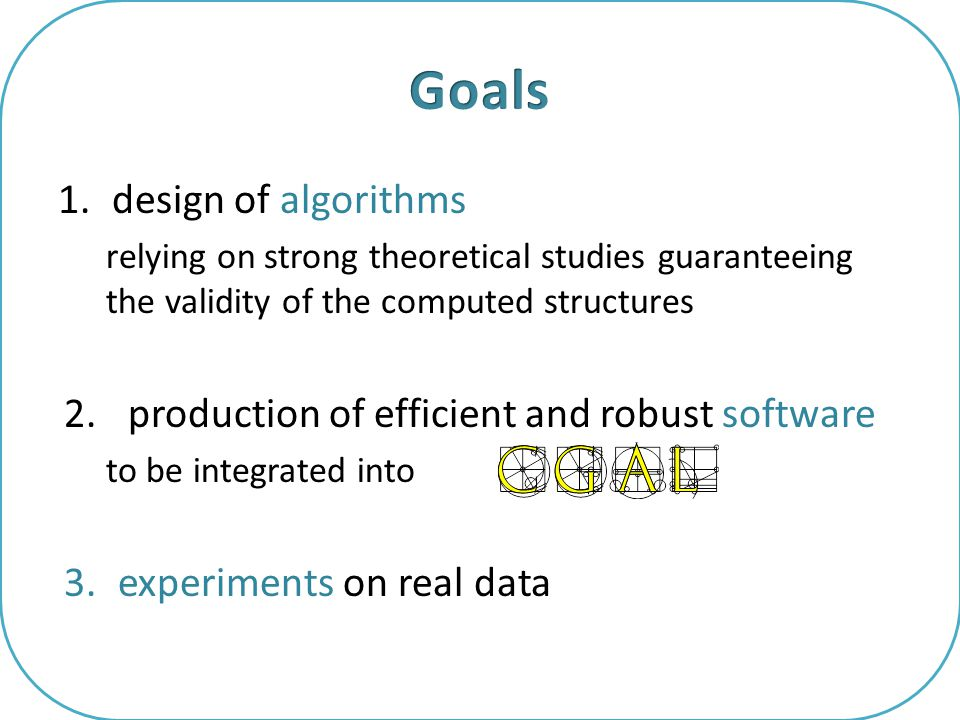 1.design of algorithms relying on strong theoretical studies guaranteeing the validity of the computed structures 2.