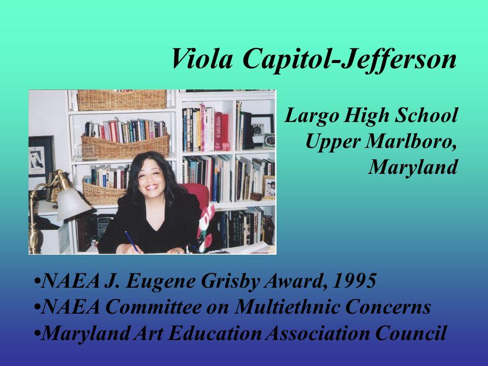 Eastern Region Secondary Art Educator Viola Capitol-Jefferson Maryland
