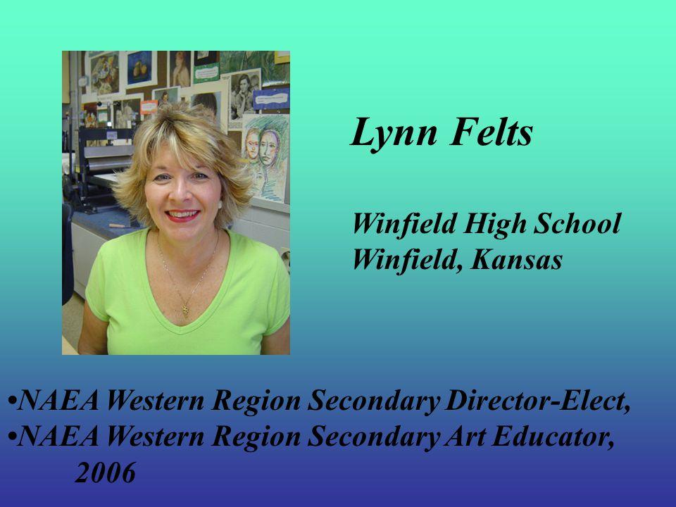 National Secondary Art Educator Lynn Felts Kansas