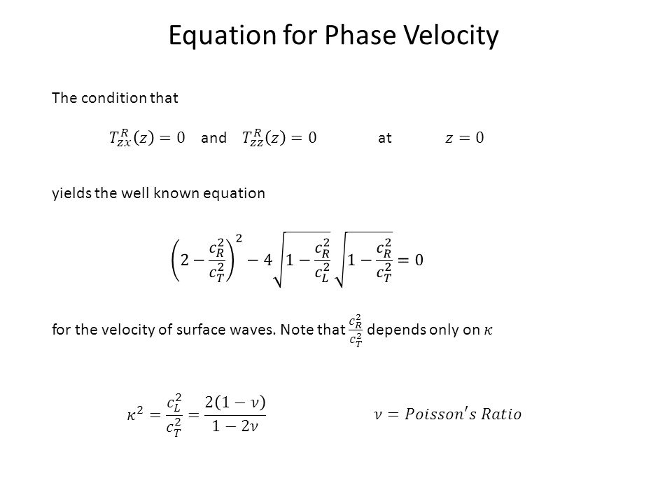 Equation for Phase Velocity The condition that yields the well known equation
