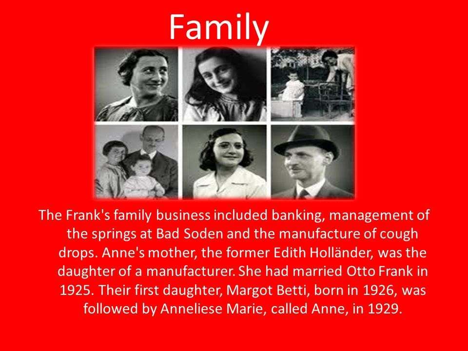 The Frank s family business included banking, management of the springs at Bad Soden and the manufacture of cough drops.