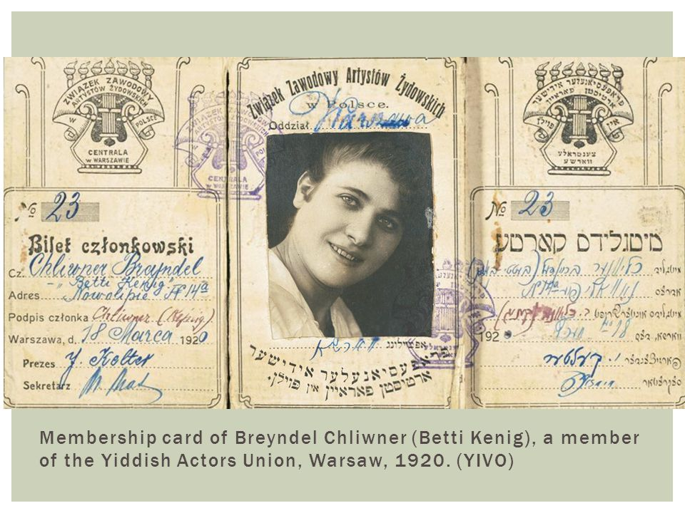 Membership card of Breyndel Chliwner (Betti Kenig), a member of the Yiddish Actors Union, Warsaw, 1920. (YIVO)