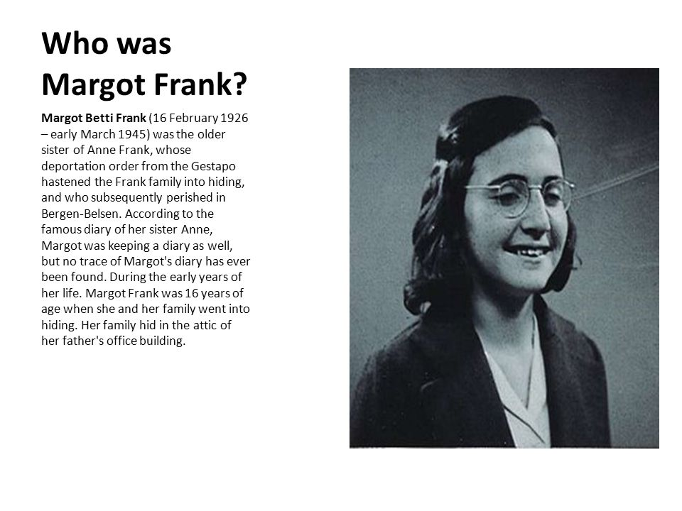 Who was Margot Frank.