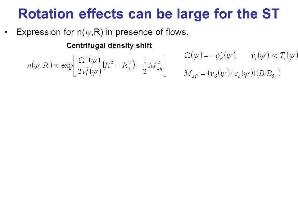 Centrifugal density shift Expression for n( ,R) in presence of flows.