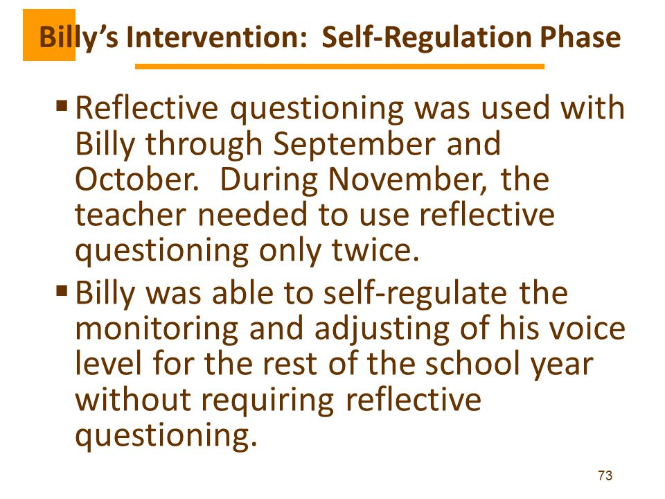  Reflective questioning was used with Billy through September and October.