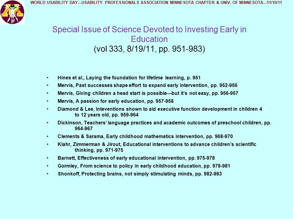 Special Issue of Science Devoted to Investing Early in Education (vol 333, 8/19/11, pp.