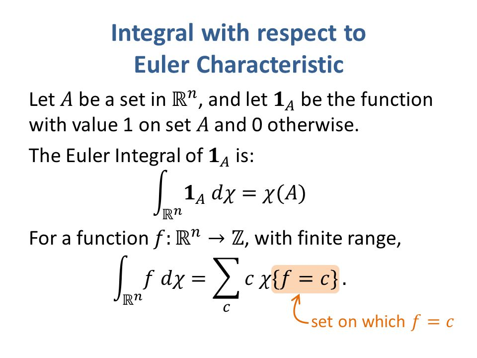 Integral with respect to Euler Characteristic