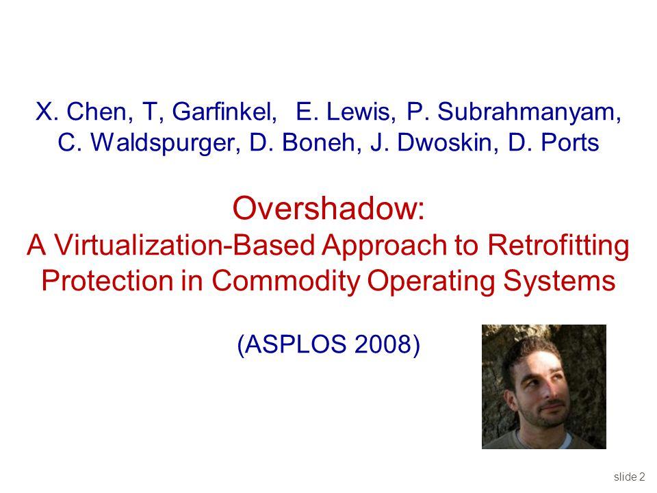 slide 2 X. Chen, T, Garfinkel, E. Lewis, P. Subrahmanyam, C.