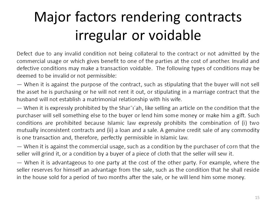 Major factors rendering contracts irregular or voidable Defect due to any invalid condition not being collateral to the contract or not admitted by th