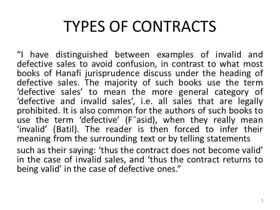 """TYPES OF CONTRACTS """"I have distinguished between examples of invalid and defective sales to avoid confusion, in contrast to what most books of Hanafi"""