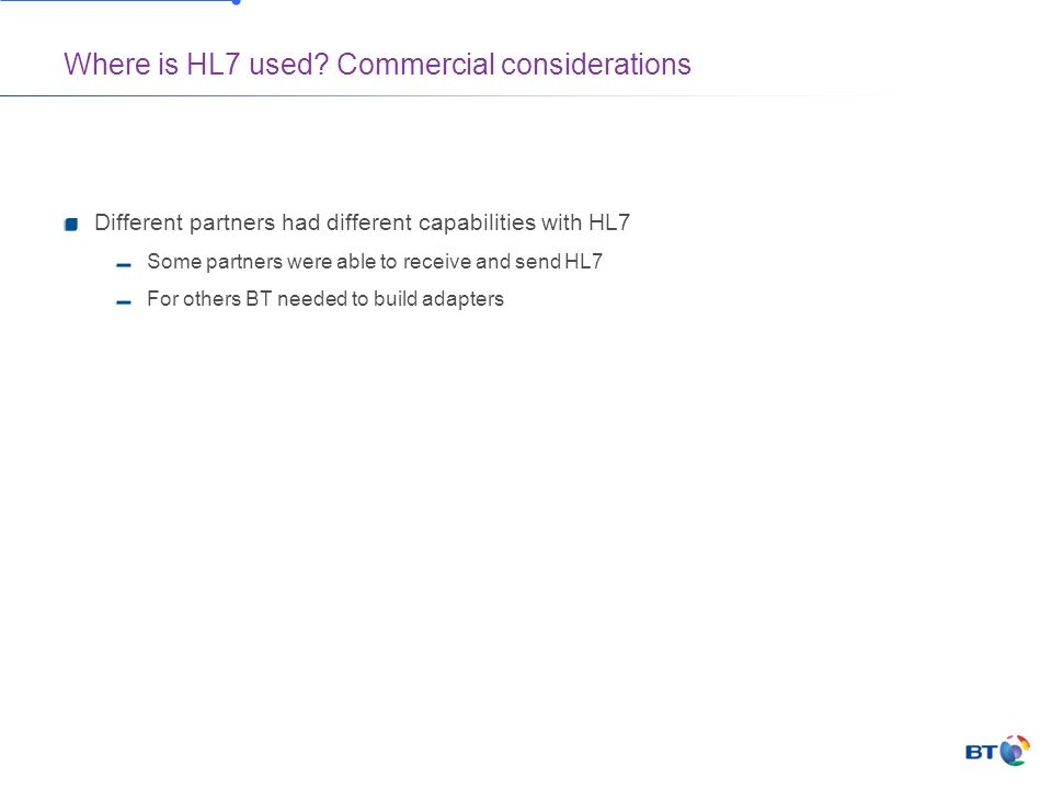 Where is HL7 used.